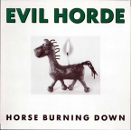 Evil Horde - Horse Burning Down LP