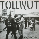 Tollwut - Amok LP + Single