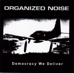Organized Noise - Democracy We Deliver CD