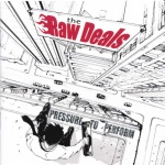 Raw Deals - Pressure to Perform CD