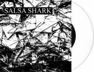 "Salsa Shark - Salsa Shark 7"" EP (White Vinyl + MP3)"
