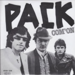 "Pack - Com' on / Nobody Can Tell Us 7"" (Green Vinyl)"