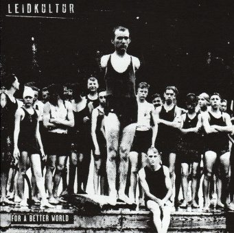 Leidkultur ‎– For A Better World 7 Inch