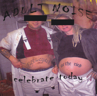 Adult Noise - Celebrate Today CD