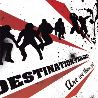 Destination: Failure! - Are We There, Yet? CD
