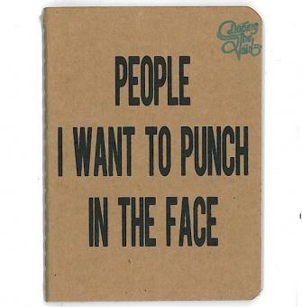 Doping The Void: People I Want To Punch In The Face - Notizbuch mit Download