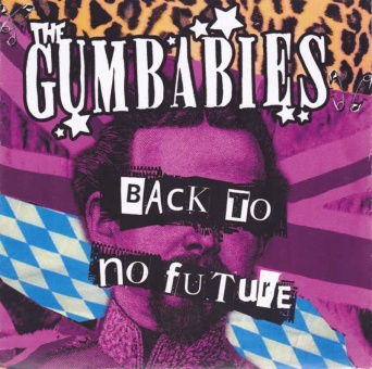 Gumbabies - Back To No Future EP CD