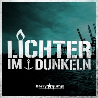 Harry Gump - Lichter Im Dunkeln (Ltd. Green Vinyl + MP3)