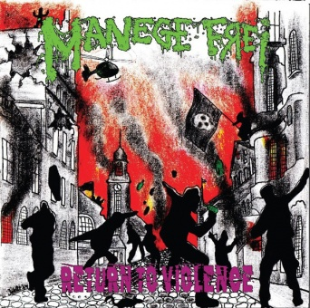 "Manege frei - Return to violence 7"" (Ltd. Col. Vinyl)"