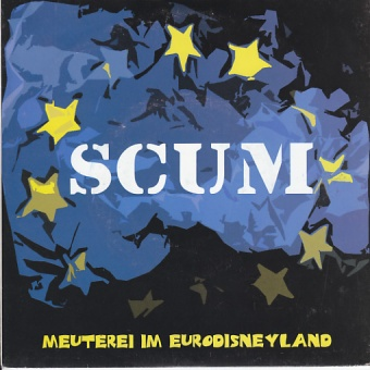 Scum - Meuterei im Eurodisneyland Single