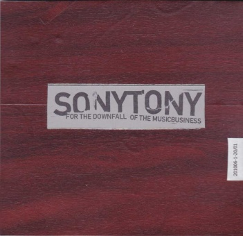 Sonytony - For The Downfall Of The Musicbusiness DVD-R