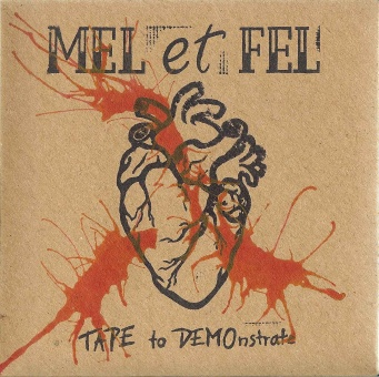 Mel et Fel - Tape To Demonstrate CD